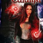 [PDF] [EPUB] Blood Catalyst (Here Witchy Witchy, #8) Download