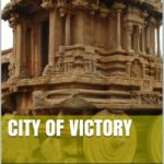 [PDF] [EPUB] City of Victory: The Rise and Fall of Vijayanagara Download