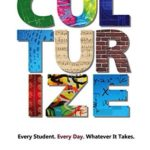 [PDF] [EPUB] Culturize: Every Student. Every Day. Whatever It Takes. Download