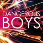 [PDF] [EPUB] Dangerous Boys Download