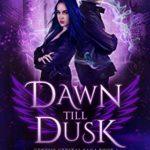 [PDF] [EPUB] Dawn till Dusk: An Urban Fantasy Romance (Genesis Crystal Saga Book 1) Download