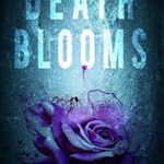 [PDF] [EPUB] Death Blooms Download