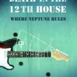 [PDF] [EPUB] Death in the 12th House: Where Neptune Rules (Starlight Detective Agency #2) Download
