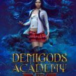 [PDF] [EPUB] Demigods Academy – Year Two: (Young Adult Supernatural Urban Fantasy) Download