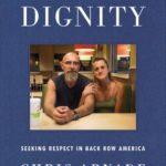[PDF] [EPUB] Dignity: Seeking Respect in Back Row America Download