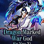 [PDF] [EPUB] Dragon Marked War God: Volume 2 Download