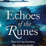 [PDF] [EPUB] Echoes of the Runes: A sweeping, epic tale of forbidden love Download