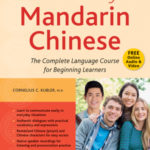 [PDF] [EPUB] Elementary Mandarin Chinese Textbook: The Complete Language Course for Beginning Learners (with Companion Audio) Download