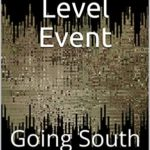 [PDF] [EPUB] Extinction Level Event, Book Three: Going South Download