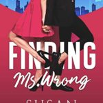 [PDF] [EPUB] Finding Ms. Wrong: Second Chance Billionaire Romantic comedy (Love Saves Book 1) Download