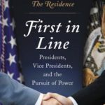 [PDF] [EPUB] First in Line: Presidents, Vice Presidents, and the Pursuit of Power Download