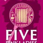 [PDF] [EPUB] Five Pink Ladies: A Sherlock and Lucy Short Story (The Sherlock and Lucy Mystery Series Book 19) Download