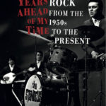 [PDF] [EPUB] Five Years Ahead of My Time: Garage Rock from the 1950s to the Present Download