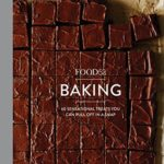 [PDF] [EPUB] Food52 Baking: 60 Sensational Treats You Can Pull Off in a Snap (Food52 Works) Download