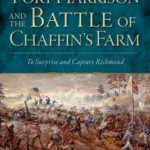 [PDF] [EPUB] Fort Harrison and the Battle of Chaffin's Farm:: To Surprise and Capture Richmond Download