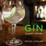 [PDF] [EPUB] Gin: A Short History Download