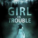 [PDF] [EPUB] Girl in Trouble (Alex Mercer Thriller, #1) Download