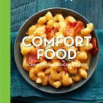 [PDF] [EPUB] Good Housekeeping Comfort Food: Scrumptious Classics Made Easy Download