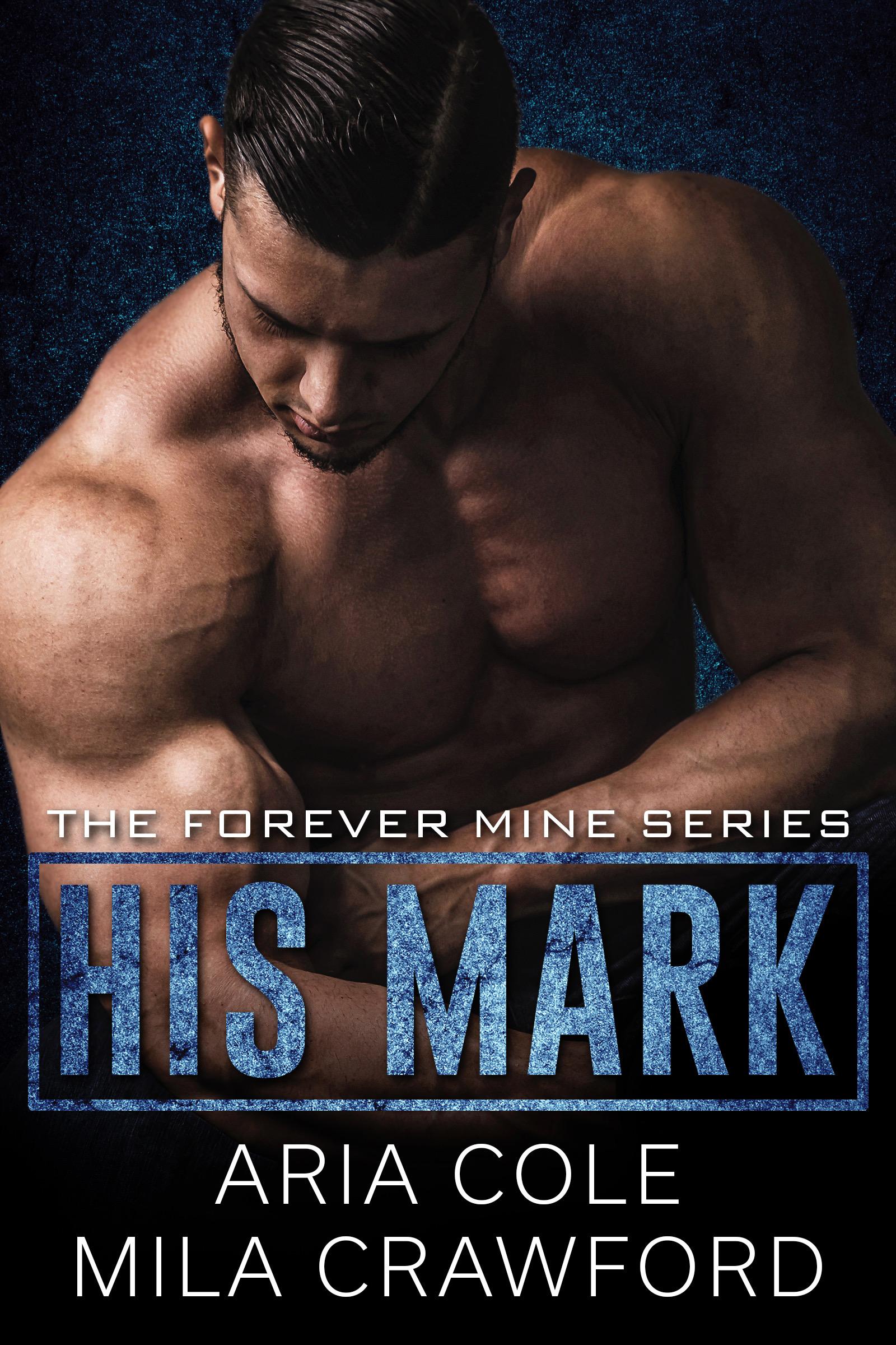 [PDF] [EPUB] His Mark Download by Aria Cole