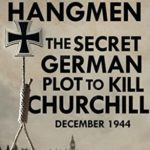 [PDF] [EPUB] Hitler's Hangmen: The Plot to Kill Churchill, December 1944 Download