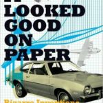 [PDF] [EPUB] It Looked Good on Paper: Bizarre Inventions, Design Disasters, and Engineering Follies Download