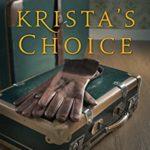 [PDF] [EPUB] Krista's Choice (Krista's War Book 3) Download