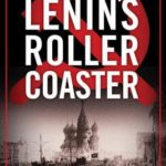 [PDF] [EPUB] Lenin's Roller Coaster (Jack McColl, #3) Download
