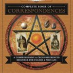 [PDF] Llewellyn's Complete Book of Correspondences: A Comprehensive and Cross-Referenced Resource for Pagans and Wiccans Download
