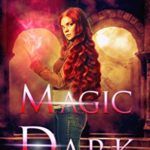 [PDF] [EPUB] Magic Dark (Irish Rogue, #3) Download