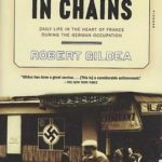 [PDF] [EPUB] Marianne in Chains: Daily Life in the Heart of France During the German Occupation Download