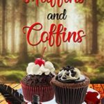 [PDF] [EPUB] Muffins and Coffins (Sandy Bay Cozy Mystery Book 13) Download