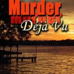 [PDF] [EPUB] Murder Deja Vu Download
