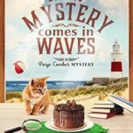 [PDF] [EPUB] Mystery Comes in Waves (Paige Comber Mystery Book 3) Download
