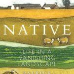 [PDF] [EPUB] Native: Life in a Vanishing Landscape Download