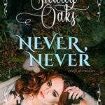 [PDF] [EPUB] Never, Never: A Young Adult Romance (Shady Oak Series Book 10) Download