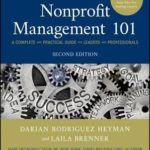 [PDF] [EPUB] Nonprofit Management 101: A Complete and Practical Guide for Leaders and Professionals Download