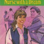 [PDF] [EPUB] Nurse with a Dream Download