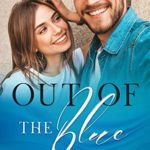 [PDF] [EPUB] Out of the Blue (Blushing Bay Book 1) Download
