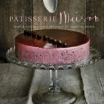[PDF] [EPUB] Patisserie Maison: The step-by-step guide to simple sweet pastries for the home baker Download