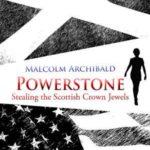 [PDF] [EPUB] Powerstone: Stealing the Scottish Crown Jewels Download