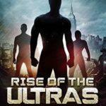 [PDF] [EPUB] Rise of the ULTRAs (The Last Hero, #2) Download