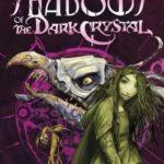[PDF] [EPUB] Shadows of the Dark Crystal (Jim Henson's The Dark Crystal, #1) Download