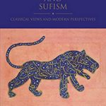[PDF] [EPUB] Shi'i Islam and Sufism: Classical Views and Modern Perspectives (Shi'i Heritage Series) Download