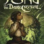 [PDF] [EPUB] Song of the Dark Crystal (Jim Henson's The Dark Crystal, #2) Download