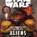 [PDF] [EPUB] Star Wars: Tales From a Galaxy Far, Far Away, Vol. 1: Aliens Download