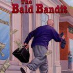 [PDF] [EPUB] The Bald Bandit (A to Z Mysteries, #2) Download