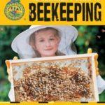 [PDF] [EPUB] The Beginner's Guide to Beekeeping: Everything You Need to Know Download