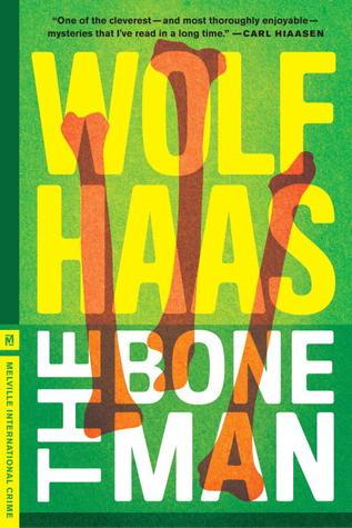 [PDF] [EPUB] The Bone Man Download by Wolf Haas