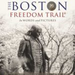 [PDF] [EPUB] The Boston Freedom Trail: In Words and Pictures Download