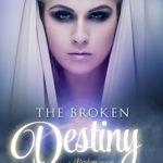 [PDF] [EPUB] The Broken Destiny (Broken, #1) Download